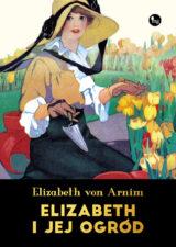 Książka Elizabeth i jej ogród