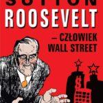 Roosvelt – człowiek Wall Street