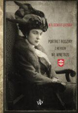 Książka Portret rodziny z herbem we wnętrzu