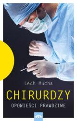 Książka Chirurdzy. Opowieści prawdziwe