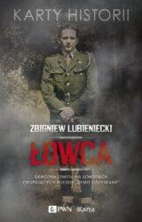 Łowca. Samotna zemsta na Sowietach okupujących polskie Ziemie odzyskane