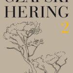 Czapski, Hering. Listy, tom 2