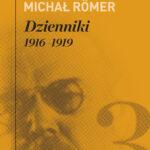 Dzienniki. Tom 3. 1916-1919