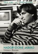 Książka Nadgryzione jabłko. Steve Jobs i ja. Wspomnienia