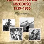 Lata dzieciństwa i młodości: 1939-1956