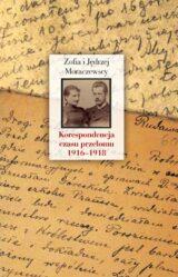 Książka Korespondencja czasu przełomu (1916-1918)