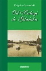 Książka Od Kaługi do Gdańska