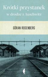 Książka Krótki przystanek w drodze z Auschwitz