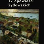 12 opowieści żydowskich