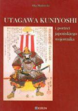 Utagawa Kuniyoshi i portret japońskiego wojownika