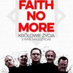 Faith No More. Królowie życia i inne nadużycia