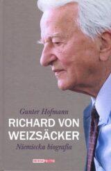 Richard von Weizsacker. Niemiecka biografia