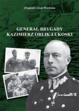 Generał brygady Kaziemierz Orlik-Łukoski