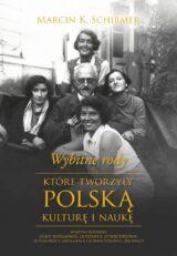 Książka Wybitne rody, które tworzyły polską kulturę i naukę