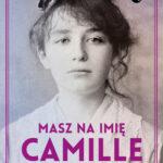 Masz na imię Camille