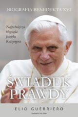 Książka Świadek prawdy. Biografia Benedykta XVI