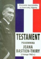 Książka Testament pułkownika Jeana Bastien-Thiry. Seria Rekonkwista