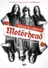 Motörhead. Ochlejmordy i zadymiarze