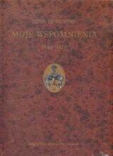 Moje wspomnienia 1849–1912