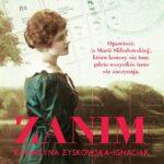 Zanim. Opowieść o życiu Marii Skłodowskiej-Curie