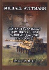 Książka Michael Wittman. Najskuteczniejszy dowódca czołgu w drugiej wojnie światowej