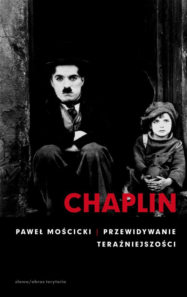 Chaplin. Przewidywanie teraźniejszości