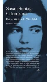 Odrodzona. Dzienniki, tom 1. 1947–1963