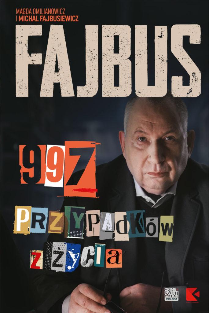Człowiek od zbrodni: książka o Michale Fajbusiewiczu i jego programie