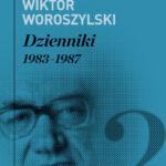 Dzienniki. Tom 2. 1983-1987
