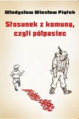 Książka Stosunek z komuną, czyli półpasiec