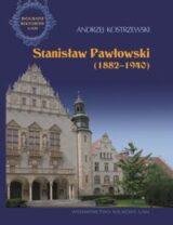 Książka Stanisław Pawłowski (1882-1940)