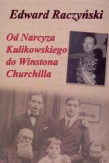 Książka Od Narcyza Kulikowskiego do Winstona Churchilla