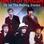 Satysfakcja. 50 lat The Rolling Stones