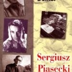 Sergiusz Piasecki 1901-1964 Życie i twórczość