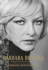 Barbara Brylska w najtrudniejszej roli, wydanie 3
