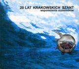 20 lat Krakowskich Szant. Wspomnienia uczestników