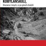 O Wojsku z Doliny Kobylańskiej, Druciarzu i innych co po górach chodzili
