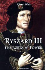 Książka Ryszard III i książęta w Tower