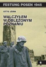 Walczyłem w oblężonym Poznaniu