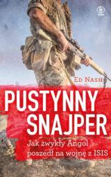 Książka Pustynny snajper, czyli jak zwykły Angol poszedł na wojnę z ISIS