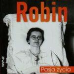 Marta Robin. Pasja życia