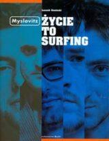 Książka Myslovitz Życie to surfing