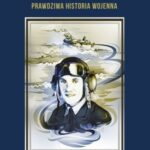 Gienek. Pilot z Lublina. Prawdziwa historia wojenna