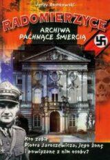 Książka Radomierzyce Archiwa pachnące śmiercią