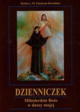 Książka Dzienniczek Miłosierdzie Boże w duszy mojej