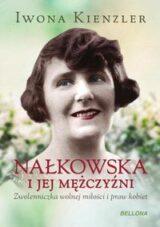Książka Nałkowska i jej mężczyźni