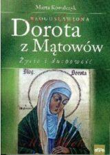 Książka Błogosławiona Dorota z Mątowów. Życie i duchowość