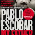 Pablo Escobar, My Father