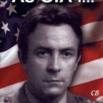 As CIA i... W kręgu donosów, mitów i faktów o Ryszardzie pułkowniku Kuklińskim