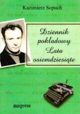 Książka Dziennik pokładowy. Lata osiemdziesiąte
